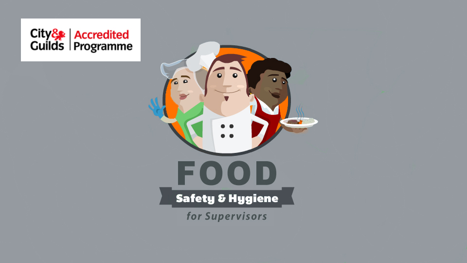 Food Hygiene and Safety Level 3 for Supervisors
